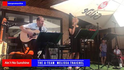 """The A-Team Melissa Traichel und Achim Niemann mit """"Ain´t No Sunshine"""""""