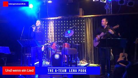 The A-Team Lena Pook - Und wenn ein Lied