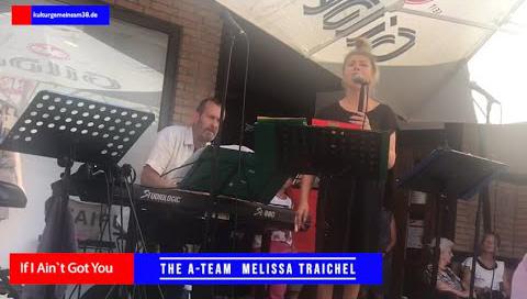 "The A-Team Melissa Traichel und Achim Niemann mit ""If I Ain't Got You"""